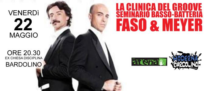 Faso & Meyer – La Clinica Del Groove